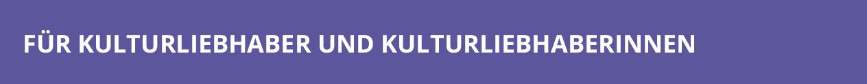 Textzug: Für Kulturliebhaber und Kulturliebhaberinnen