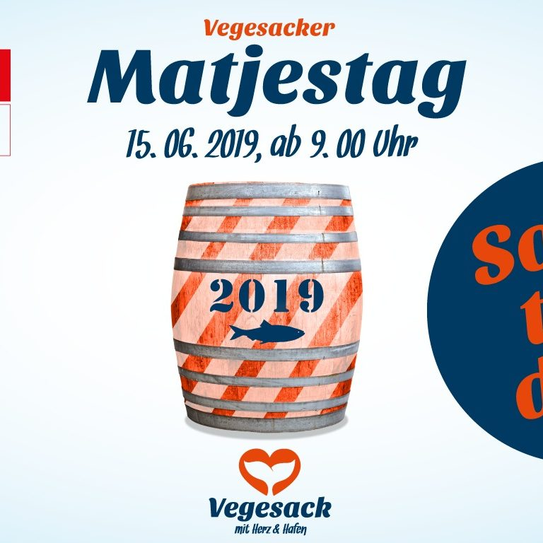 SAVE THE DATE: Vegesacker Matjestag am 15.06.2019, ab 9 Uhr.